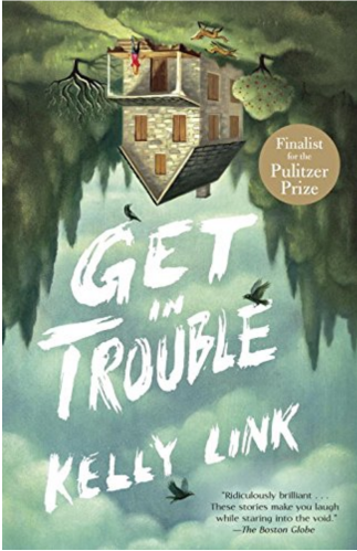 kelly-link-get-in-trouble-cover